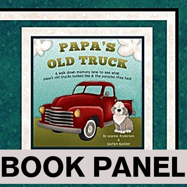 Papa's Old Truck Fabric Book Panel to Sew - QuiltGirls®