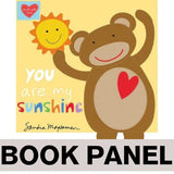 You are My Sunshine Fabric Book Panel to sew - QuiltGirls®