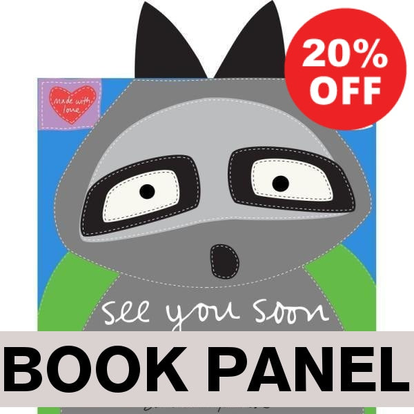 See You Soon Raccoon Fabric Book Panel to sew