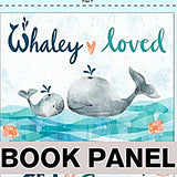 Whaley Loved Fabric Book Panel to Sew - QuiltGirls®
