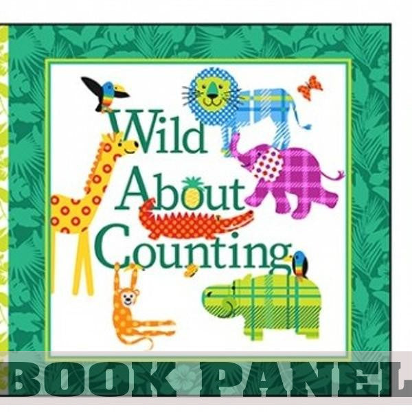 Wild About Counting Fabric Book Panel to Sew - QuiltGirls®