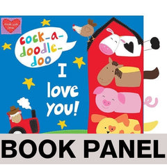 Cock-a-Doodle-Doo I Love You Fabric Book Panel to sew - QuiltGirls®