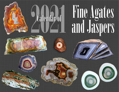 2021 Calendar of Fine Agates and Jaspers (50th Anniversary)