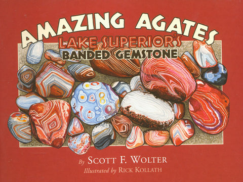 Amazing Agates: Lake Superior's Banded Gemstone