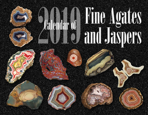 2019 Calendar of Fine Agates and Jaspers