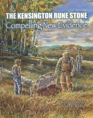 Kensington Rune Stone: Compelling New Evidence, The