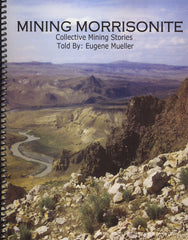 Mining Morrisonite: Collective Mining Stories