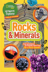 National Geographic Kids Ultimate Explorer Field Guide: Rocks and Minerals