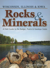 Wisconsin, Illinois, & Iowa Rocks & Minerals