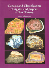 Genesis & Classification of Agates & Jaspers: A New Theory