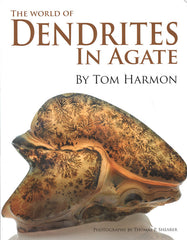 World of Dendrites in Agate, The