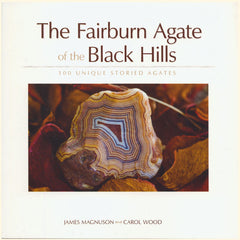 Fairburn Agate of the Black Hills, The