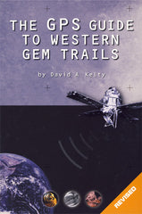 GPS Guide to Western Gem Trails, The