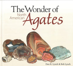 Wonder of North American Agates, The