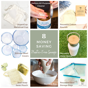8 Money Saving Plastic-Free Swaps