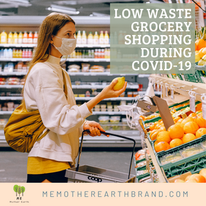 Low Waste Grocery Shopping during Covid-19