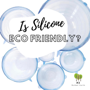 Is Silicone Eco Friendly?