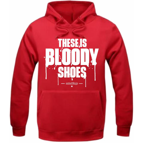 Retro Kings Clothing Bloody Shoes Win Like 96 11s Hoodie
