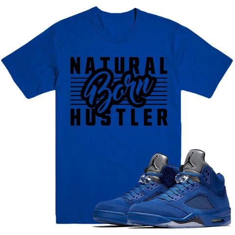 Dapper Sam Born Hustler Blue Suede 5s Tee