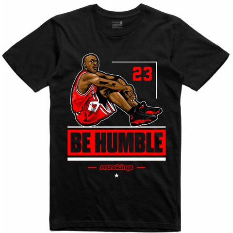 Retro Kings Clothing Be Humble Bred 13s Tee