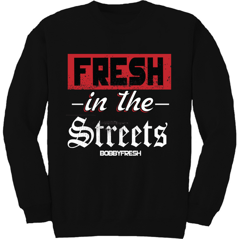 Bobby Fresh In The Streets Alternate 5's Crewneck