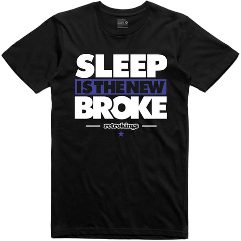 Retro Kings Clothing Sleep is the New Broke Space Jam 11's Tee
