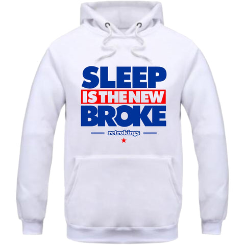 Retro Kings Clothing Sleep is the New Broke True Blue 3's Hoodie