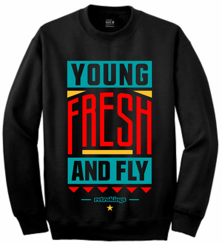 Retro Kings Clothing Young and Fresh Dream it Do it 9s Crewneck