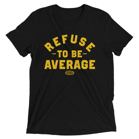 Savage Refuse to be Average Class of 2002 Premium Fit Tee