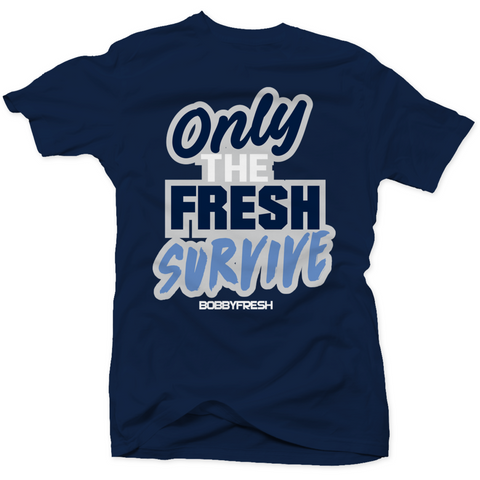 Bobby Fresh Fresh Survive Win Like 82 11s Tee