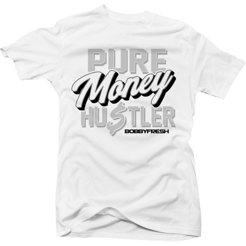Bobby Fresh Pure Money Hustler Pure Money 4s Shirt