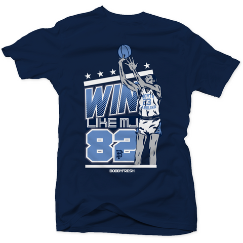 Bobby Fresh Win Like MJ Win Like 82 11s Tee