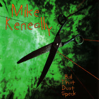 "Mike Keneally ""Boil That Dust Speck"" Standard Edition (Remastered)"