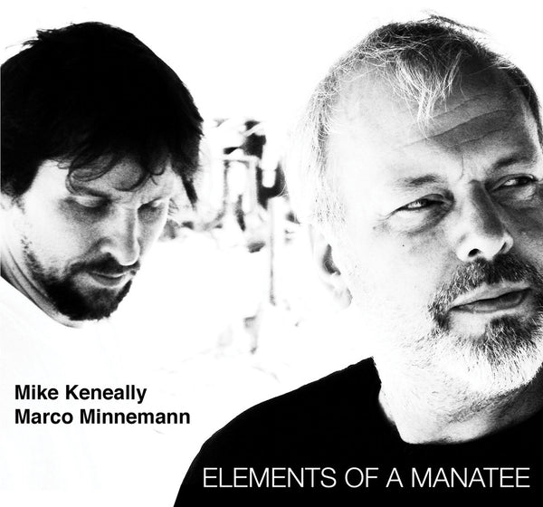 "Mike Keneally/Marco Minnemann ""Elements of a Manatee"" (Download)"