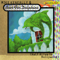 "Mike Keneally & Beer For Dolphins ""Half Alive In Hollywood"" (Download)"