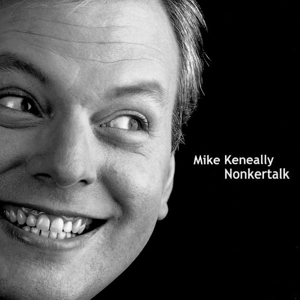 "Mike Keneally ""Nonkertalk"" (Download)"