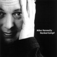 "Mike Keneally ""Nonkertompf"""