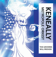 "Keneally + Metropole Orkest ""The Universe Will Provide"" Standard Edition"