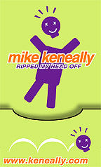 """Mike Keneally Ripped My Head Off"" T-Shirt: XXL Only"