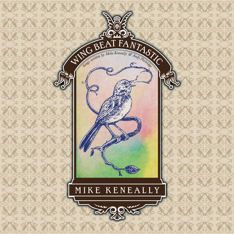 "Mike Keneally ""Wing Beat Fantastic: Songs written by Mike Keneally & Andy Partridge"""