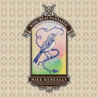 "Mike Keneally ""Wing Beat Fantastic: Songs written by Mike Keneally & Andy Partridge"" (Download)"