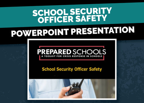 School Security Officer Safety (PowerPoint Presentation)