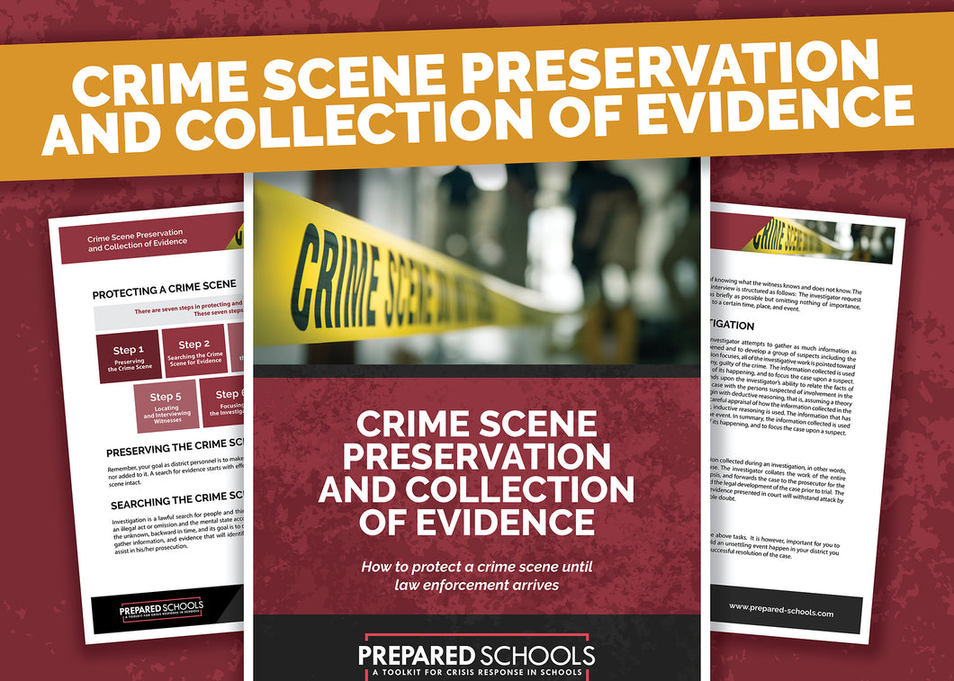 Crime Scene Preservation and Collection of Evidence