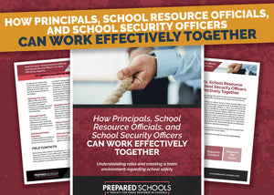 How Principals, School Resource Officials, and School Security Officers Can Work Effectively Together