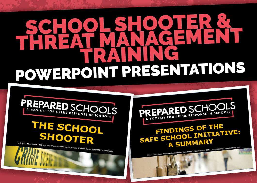 The School Shooter / Threat Management Training (PowerPoint Presentations)