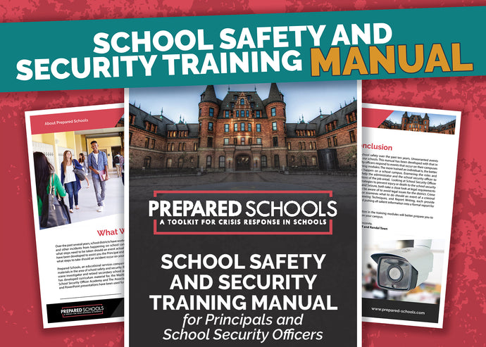 PREPARED SCHOOLS School Safety and Security Training Manual (***DIGITAL DOWNLOAD EDITION***)