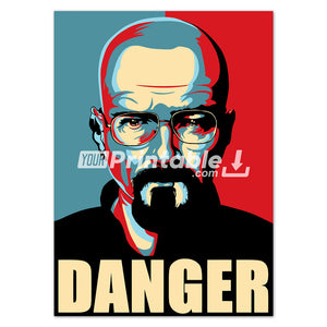 Danger Breaking Bad Original Poster Wall Art - Instant Download