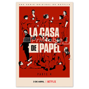 Money Heist Part 4 Original Poster Wall Art - Instant Download