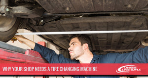 Why Your Shop Needs a Tire Changing Machine
