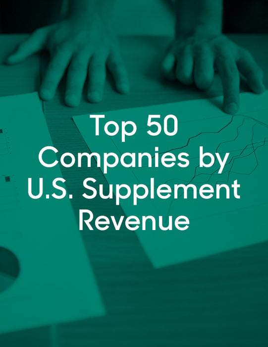 Chart: Top 50 Companies by 2018 U.S. Supplement Revenue